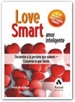 Portada del libro Love Smart. Amor Inteligente
