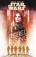 Front pageStar Wars Rogue One Rebel Rising (novela)