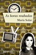 Portada del libro As horas roubadas