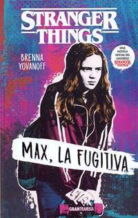 Books Frontpage Stranger Things: Max, la fugitiva