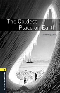 Portada del libro Oxford Bookworms 1. Coldest Place on Earth MP3 Pack
