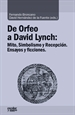 Portada del libro De Orfeo a David Lynch