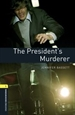 Portada del libro Oxford Bookworms 1. The President's Murderer MP3 Pack