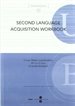 Portada del libro Second language acquisition workbooK