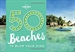 Portada del libro 50 Beaches to Blow Your Mind