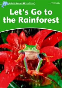 Books Frontpage Dolphin Readers 3. Let's Go to the Rainforest