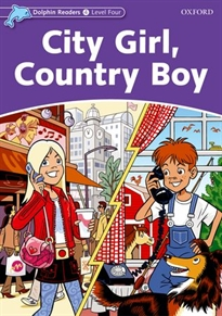 Books Frontpage Dolphin Readers 4. City Girl, Country Boy