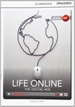 Portada del libro Life Online: The Digital Age Low Intermediate Book with Online Access