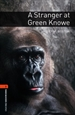 Portada del libro Oxford Bookworms 2. A Stanger at Green Knowe