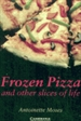 Front pageFrozen Pizza and Other Slices of Life Level 6