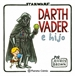 Portada del libro Star Wars Darth Vader e hijo