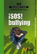 Portada del libro ¡SOS! Bullying