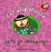 Portada del libro Cat and Mouse: Let's go shopping!