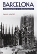Portada del libro Barcelona. A Historical Guide to the Contemporary City