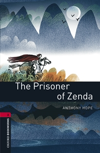 Portada del libro Oxford Bookworms 3. The Prisoner of Zenda MP3 Pack