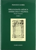 Portada del libro Bibliografía médica americana y filipina: periodo formativo = Medical bibliography of the Americas and the Philippines: formative period