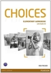 Portada del libro Choices Elementary Workbook & Audio CD Pack