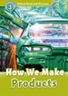 Portada del libro Oxford Read and Discover 3. How We Make Products MP3 Pack