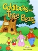 Portada del libro Goldilocks And The 3 Bears