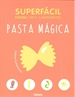 Front pageSuperfacil Pasta Magica