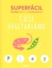 Portada del libro Superfacil Casi Vegetariano