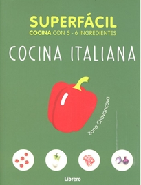 Portada del libro Superfacil Cocina Italiana 5-6 Ingredientes