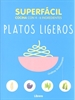 Portada del libro Superfacil Platos Ligeros
