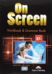 Portada del libro On Screen B2+ Workbook & Grammar Book International