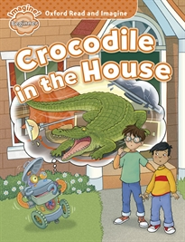 Books Frontpage Oxford Read and Imagine Beginner. Crocodile in The House
