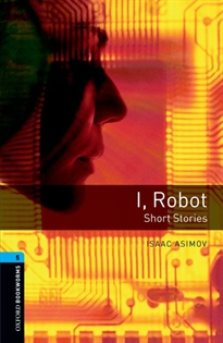 Books Frontpage Oxford Bookworms 5. I, Robot - Short Stories
