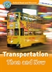 Front pageOxford Read and Discover 5. Transportation Then and Now MP3 Pack