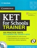 Portada del libro KET for Schools Trainer Six Practice Tests with Answers, Teacher's Notes and Audio CDs (2)