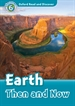 Portada del libro Oxford Read and Discover 6. Earth Then and Now MP3 Pack