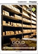Portada del libro Gold: Greed and Glory Intermediate Book with Online Access