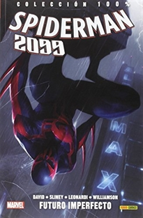 Portada del libro Spiderman 2099 02 Futuro Imperfecto