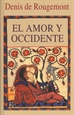 Portada del libro El amor y Occidente