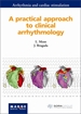 Portada del libro A practical approach to clinical arrhythmology