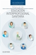 Portada del libro Manual de educación interprofesional sanitaria