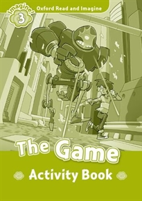 Portada del libro Oxford Read and Imagine 3. The Game Activity Book