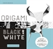 Portada del libro Origami. Black and White