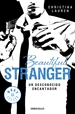 Portada del libro Beautiful Stranger (Saga Beautiful 2)