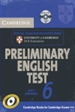 Portada del libro Cambridge Preliminary English Test 6 Self Study Pack (Student's Book with answers and Audio CDs (2))