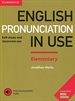 Portada del libro English Pronunciation in Use Elementary Book with Answers and Downloadable Audio