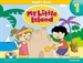 Front pageMy Little Island Level 1 Student's Book and CD ROM Pack