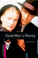 Portada del libro Oxford Bookworms Starter. Dead Man's Money