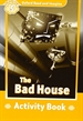 Portada del libro Oxford Read and Imagine 5. Bad House Activity Book