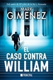 Portada del libro El caso contra William