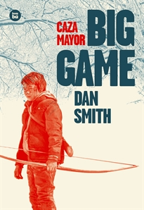 Portada del libro Big Game (Caza mayor)