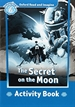 Front pageOxford Read and Imagine 6. The Secret on the Moon Activity Book