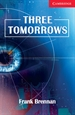 Portada del libro Three Tomorrows Level 1 Beginner/Elementary